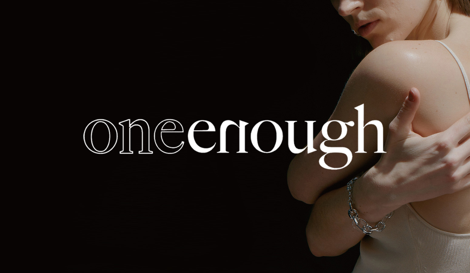 one enough